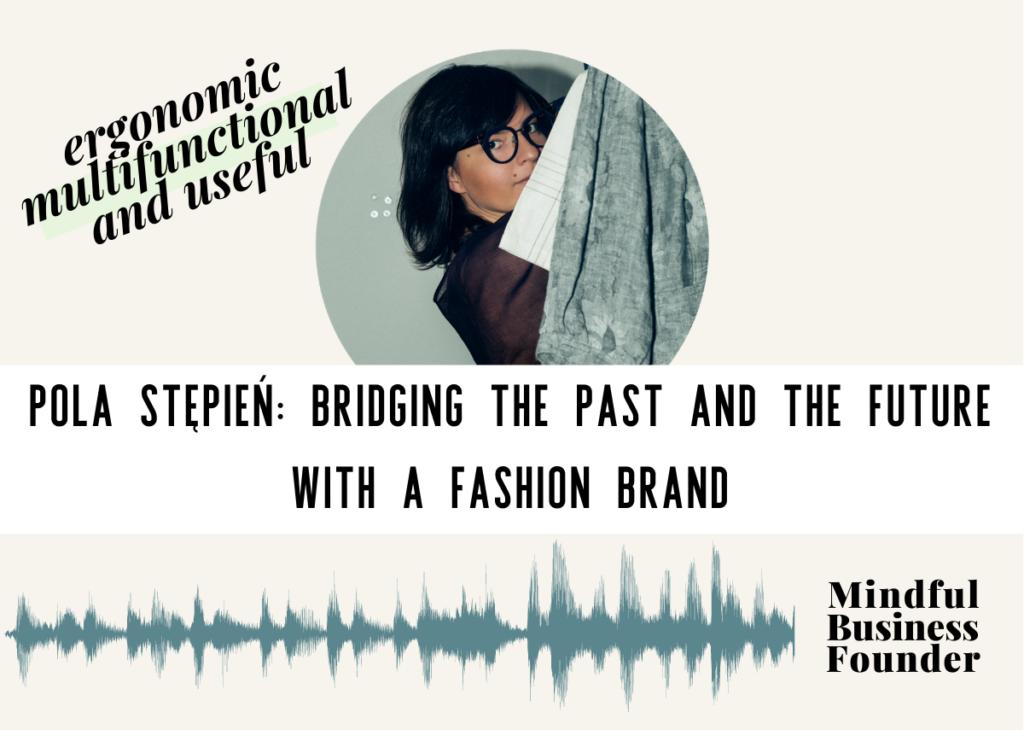Pola Stepien - Polish Fashion Brand Designer.
